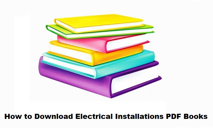 How to Download Electrical Installations PDF Books